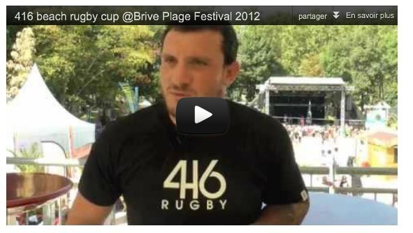 416 Beach Rugby Cup @Brive Plage Festival 2012 - Interview de Thomas Domingo